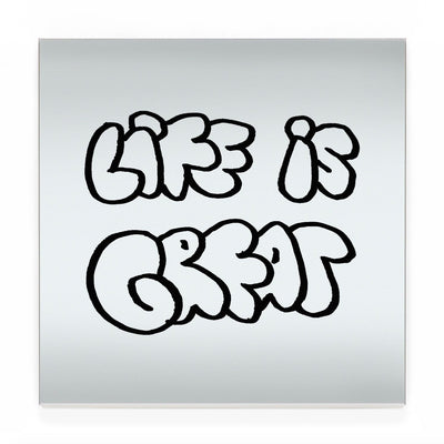 Blair Chivers - Life is Great (Grafitti), (Mirror)