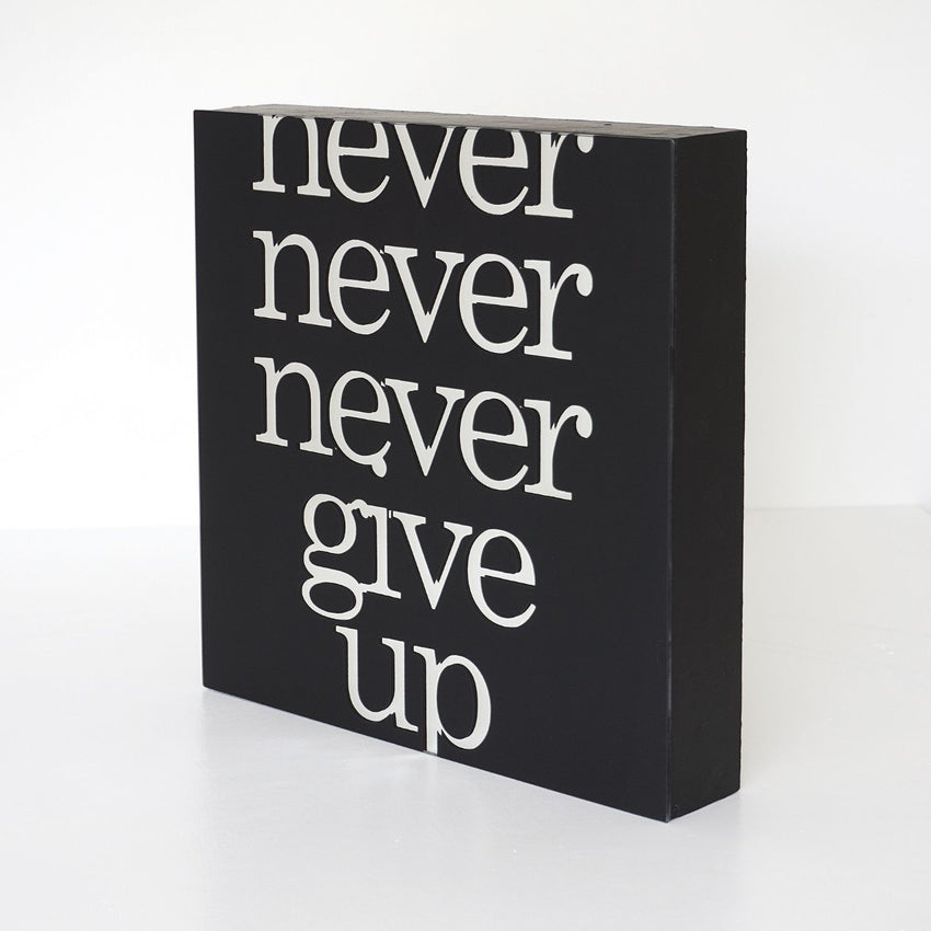 Blair Chivers - Never Give Up (Solid), (Mirror)