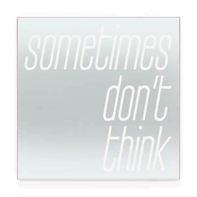 Blair Chivers - Sometimes Don't Think (Mirror)