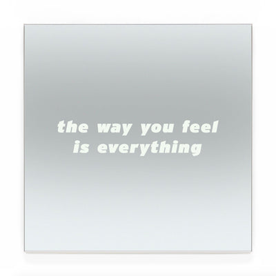 Blair Chivers - The Way You Feel is Everything (Mirror)