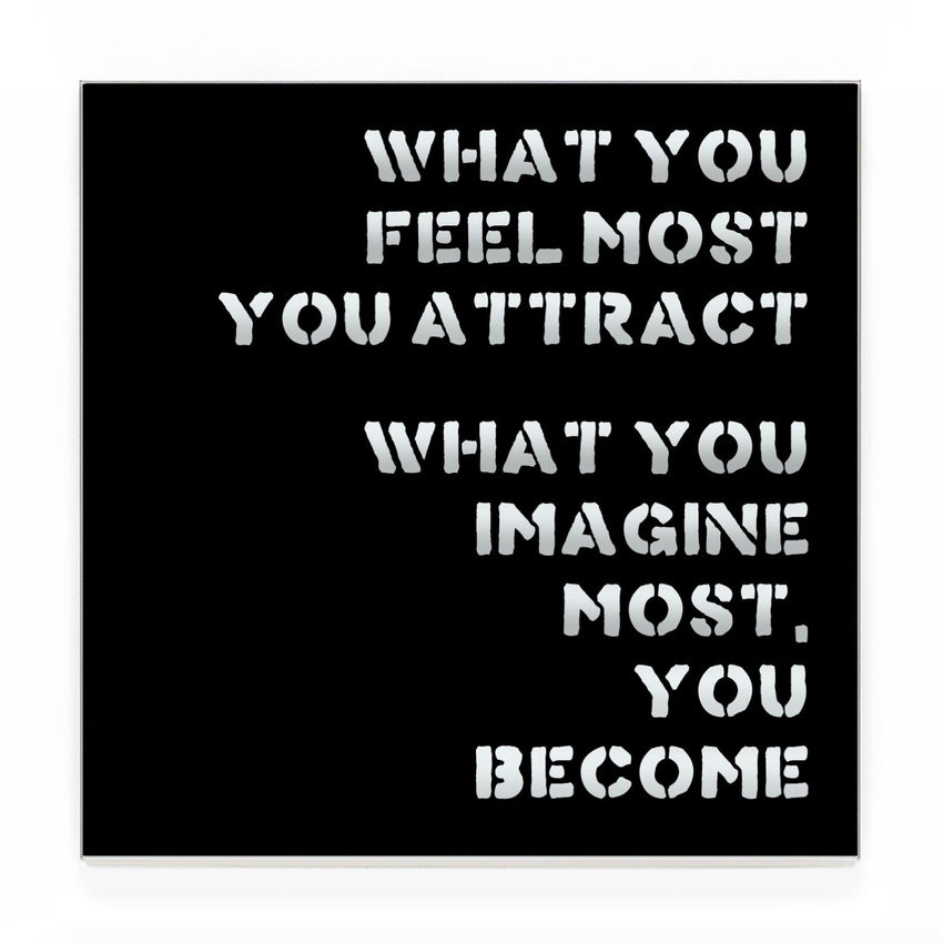 Blair Chivers - What You Feel Most You Attract (Mirror)