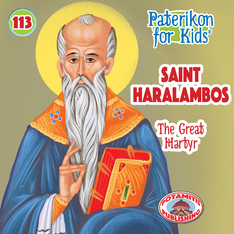 Saint Charalambos - Paterikon for Kids #113 - Potamitis