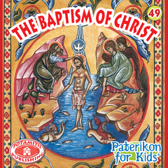 49 - Paterikon for Kids - The Baptism of Christ