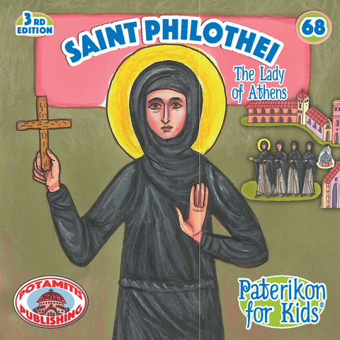 Saint Philothei of Athens - Paterikon for Kids - Potamitis Publishing