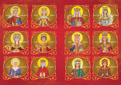 "These are the Saints included in the first volume of ""My Holy Queens and Princesses""."