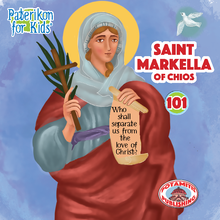 Load image into Gallery viewer, 101 Paterikon for Kids -  Saint Markella of Chios