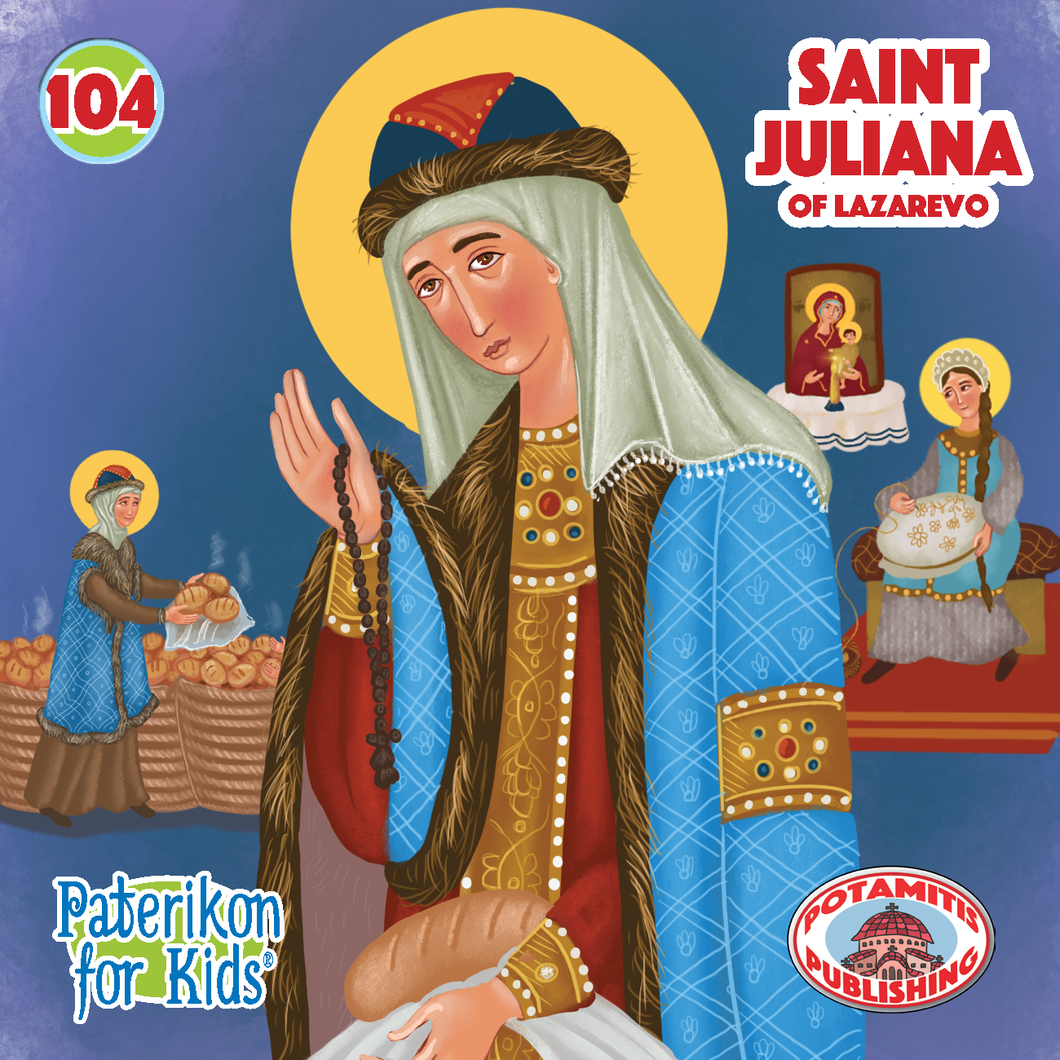 104 Paterikon for Kids - Saint Juliana of Lazarevo