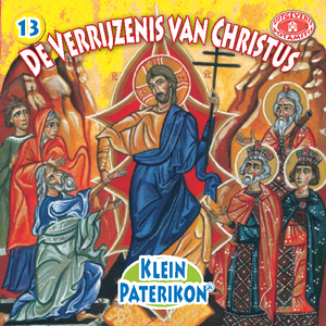 13 Paterikon for Kids - The Resurrection of Christ
