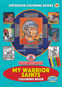Third Edition! Orthodox Coloring Books #14 - My Warrior Saints - Coloring Book with poster and stickers!