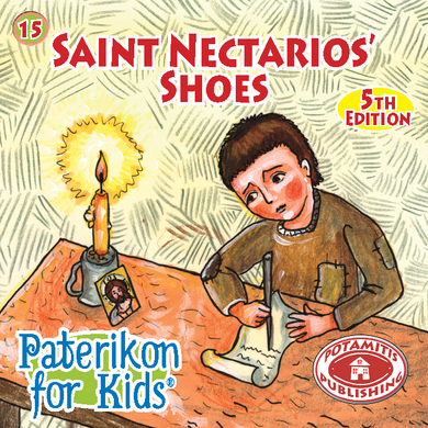 15 Paterikon for Kids - Saint Nectarios' Shoes