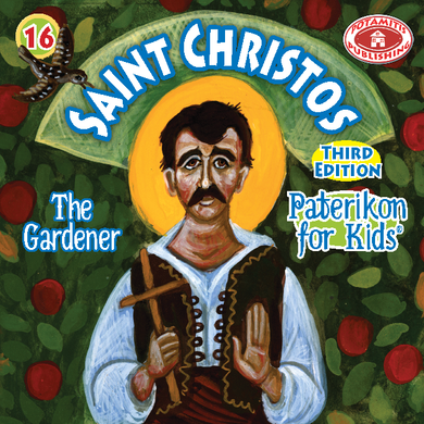 16 Paterikon for Kids - Saint Christos the Gardener