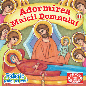 23 Paterikon for Kids - The Dormition of the Theotokos