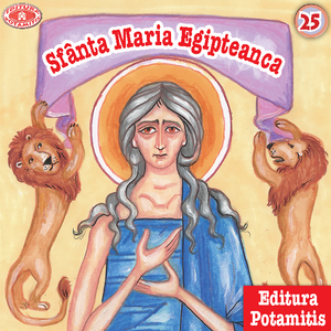 25 Paterikon for Kids - Saint Mary of Egypt