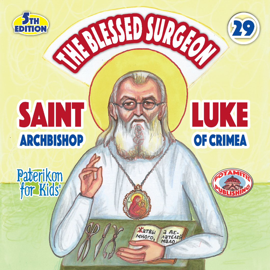 29 Paterikon for Kids - English - The Blessed Surgeon- St. Luke