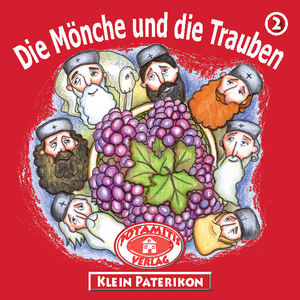 2 Paterikon for Kids - The Monks and the Grapes