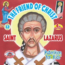 Load image into Gallery viewer, 32 Paterikon for Kids - The Friend of Christ - Saint Lazarus