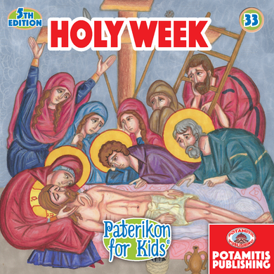 33 Paterikon for Kids - Holy Week