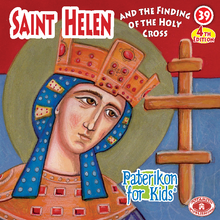 Load image into Gallery viewer, 39 - Paterikon for Kids - St. Helen and the Holy Cross