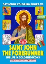 Load image into Gallery viewer, Orthodox Coloring Books #47 - Saint John the Forerunner in Coloring Icons, with poster and stickers