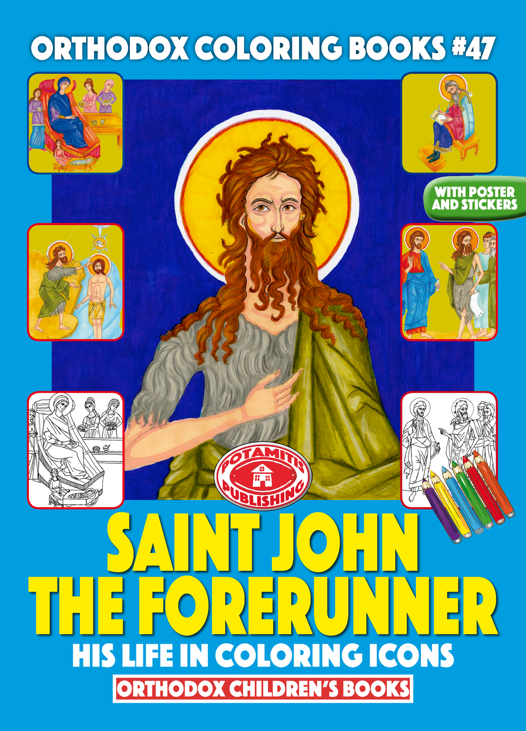 Orthodox Coloring Books #47 - Saint John the Forerunner in Coloring Icons, with poster and stickers