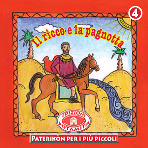 4 Paterikon for Kids - The Rich Man and the Loaf of Bread