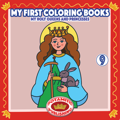 Orthodox Coloring Books #52 - My First Coloring Books #9 - My Holy Queens and Princesses