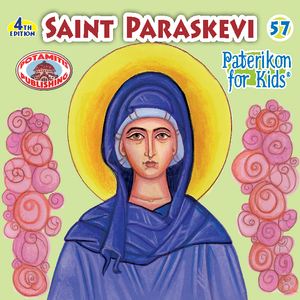 57 - Paterikon for Kids - Saint Paraskevi