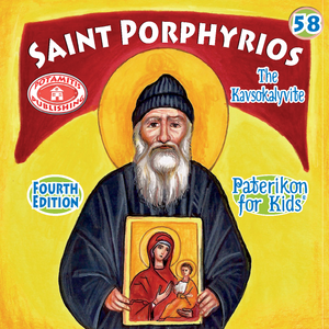 58 - Paterikon for Kids - Saint Porphyrios
