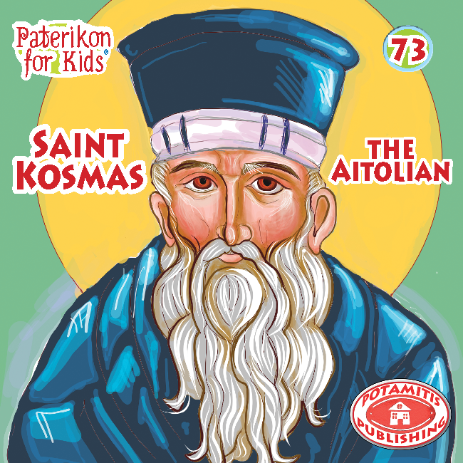 73 - Paterikon for Kids - Saint Kosmas the Aitolos