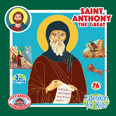 76 - Paterikon for Kids - Saint Anthony the Great