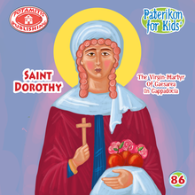 Load image into Gallery viewer, 86 - Paterikon for Kids - Saint Dorothy
