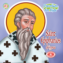 Load image into Gallery viewer, 93 - Paterikon for Kids - Saint Epiphanios of Cyprus