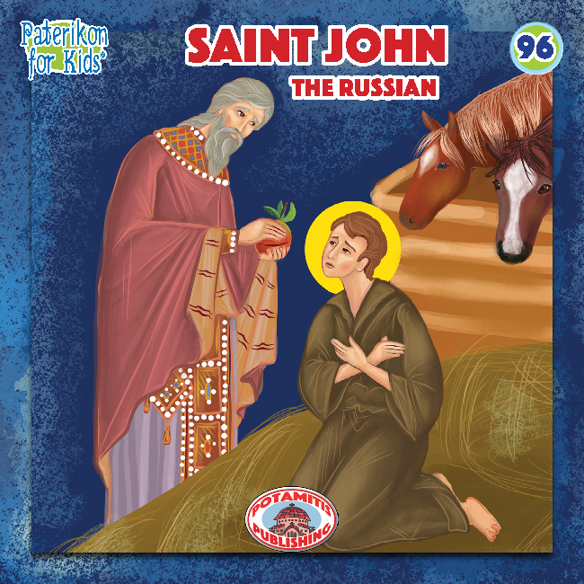 96 Paterikon for Kids - Saint John the Russian