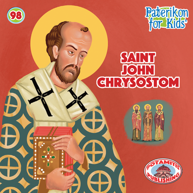 98 Paterikon for Kids - Saint John Chrysostom
