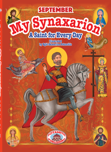 "NEW BOOK - My Synaxarion ""A Saint for Every Day"" - SEPTEMBER"