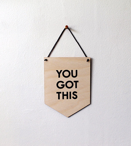 Pop Culture Wall Hanging- Laser cut birch | YOU GOT THIS