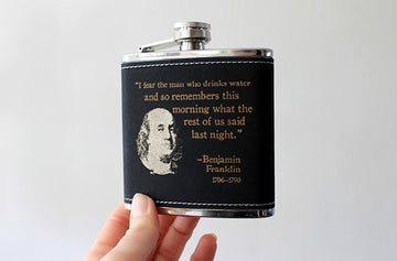 Laser etched flask | BENJAMIN FRANKLIN quote design