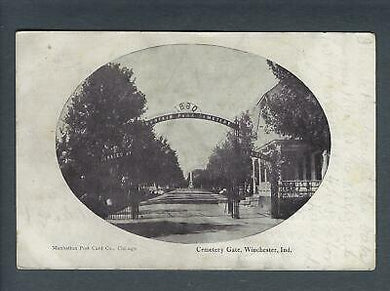 VEGAS - 1909 Photo Postcard Cemetery Gate - Winchester, Indiana - FD322