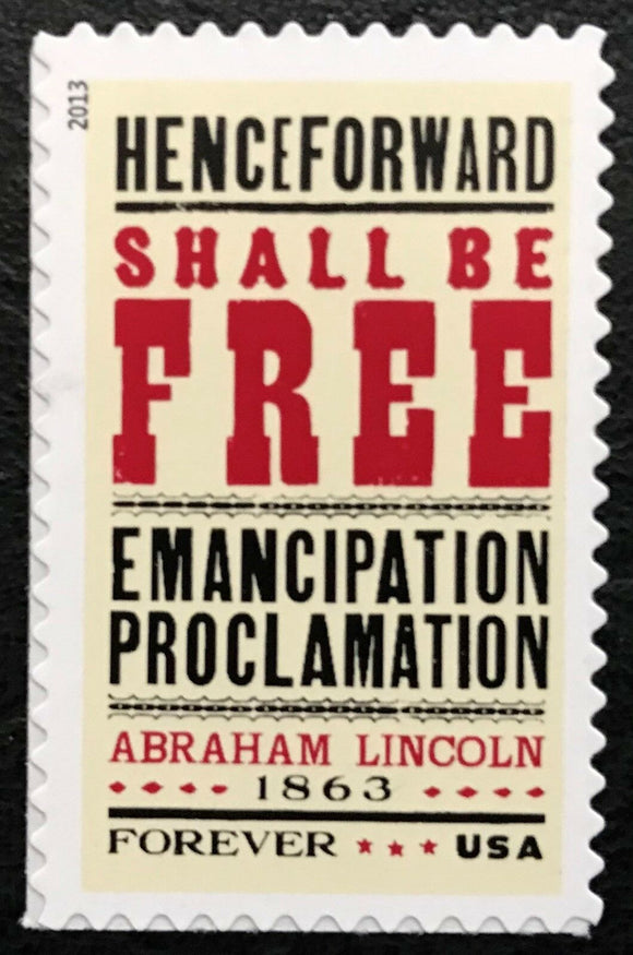 2013 150th Anniversary Emancipation Proclamation Single Forever Postage Stamp - MNH, OG - Sc# 4721