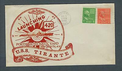 VEGAS - 1944 Submarine Tirante Launch Cover - Portsmouth, NH - FD227