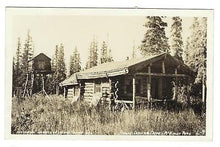 "Load image into Gallery viewer, Early Vintage USA Photo Postcard - ""Rangers Cabin, McKinley Park"" (NN23)"
