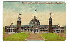 Load image into Gallery viewer, Early 1900s Postcard - Toronto Exhibition -Provincial Government Building (ZZ73)