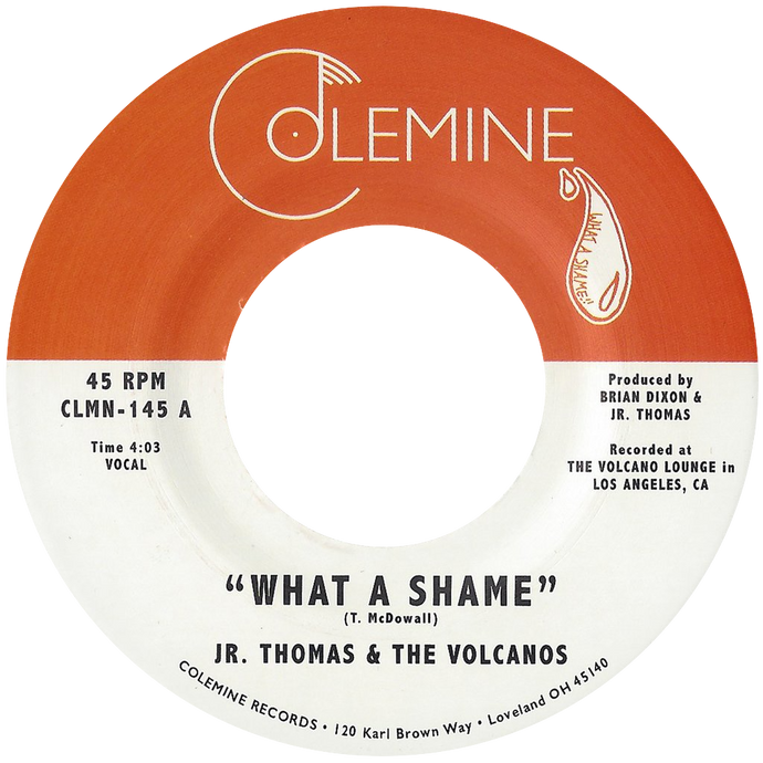 Jr Thomas & The Volcanos - What A Shame b/w Brian Wilson - Colemine 145