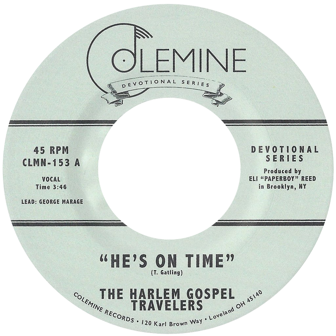 Harlem Gospel Travelers - He's On Time b/w Wash Me, Lord - Colemine 153