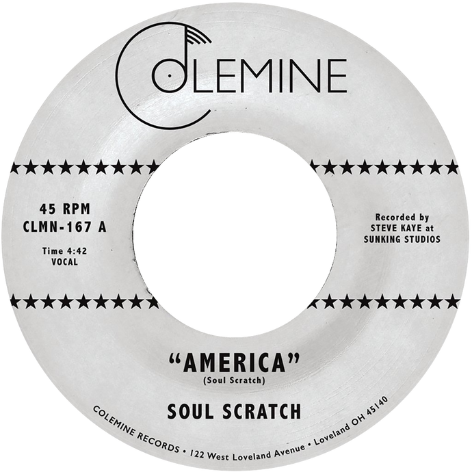 Soul Scratch - America b/w We All Bleed The Same - Colemine 167
