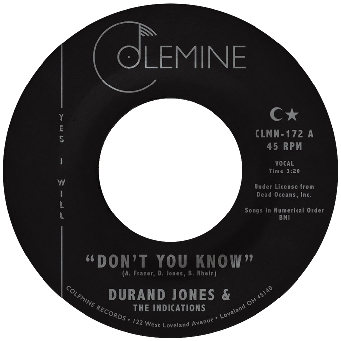 Durand Jones & The Indications - Don't You Know b/w True Love - Colemine 172