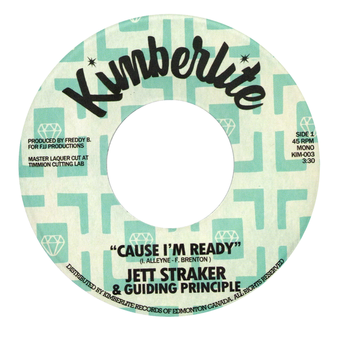 Jett Straker & Guiding Principle - Cause I'm Ready b/w One Thing I Know - Kimberlite 003