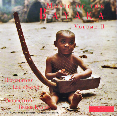 The Music Of The Bayaka: Volume II