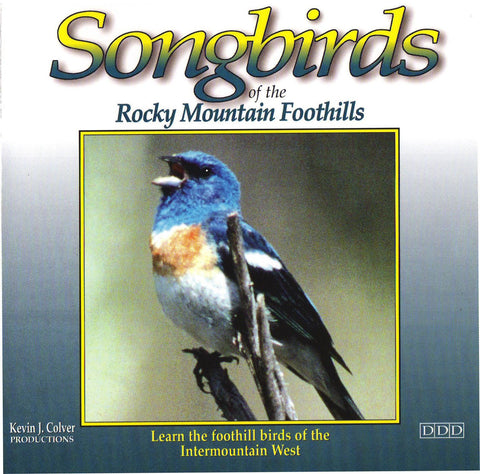 Songbirds Of The Rocky Mountain Foothills