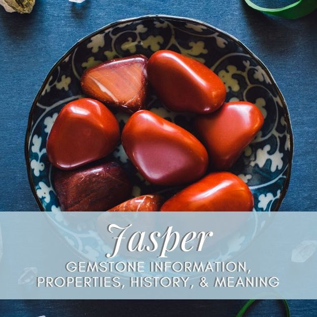 Jasper gemstone properties and information